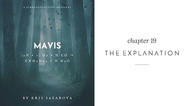 022 Mavis Chapter 19 The Explanation