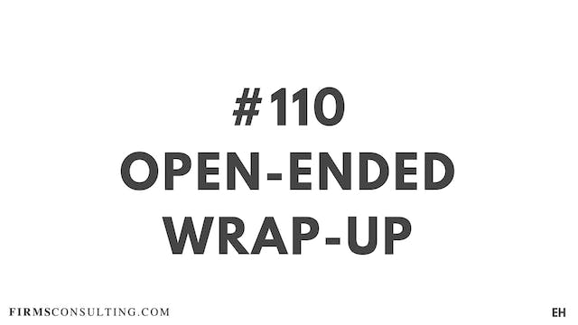 110 19 EH Open-Ended Wrap-Up