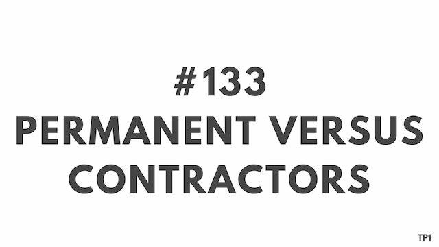 133 112.5 TP1 Permanent versus contractors
