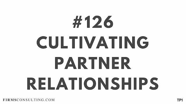 126 109 TP1 Cultivating partner relat...