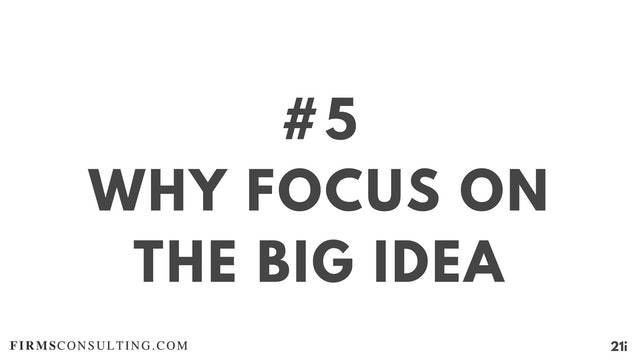 5 21D I Why focus on the big idea