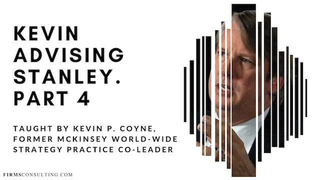 Kevin Advising Stanley. Part 4