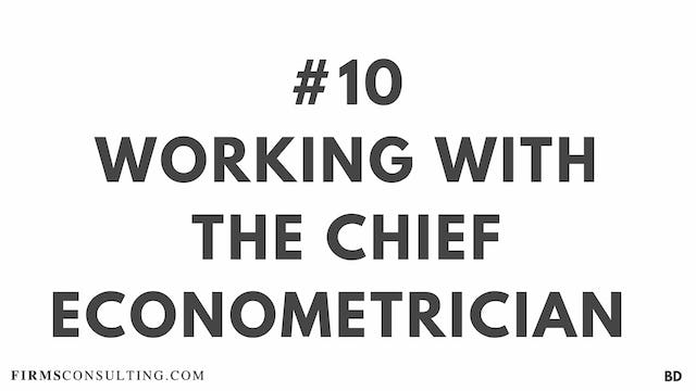 10 BD Working with the chief econometrician