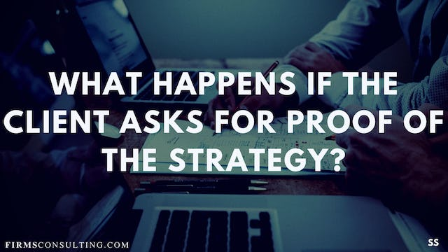 71 FSS What happens if the client asks for proof of the strategy