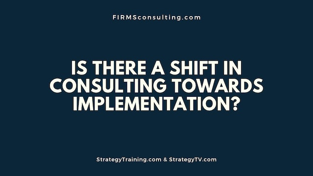 351 FCI Is there a shift in consulting towards implementation?