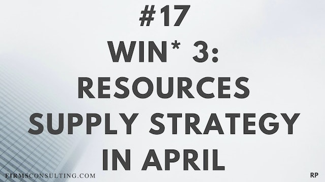 17 RP 15.3 Win 3 - Resources - Supply Strategy in April