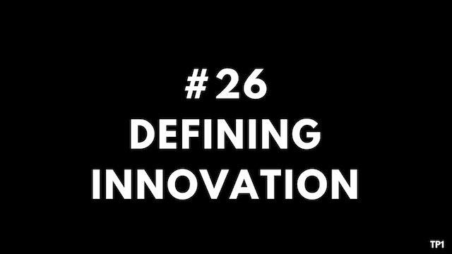 26 TP1 Defining innovation