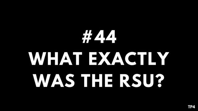 44 BAR8 TP4 What exactly was the RSU
