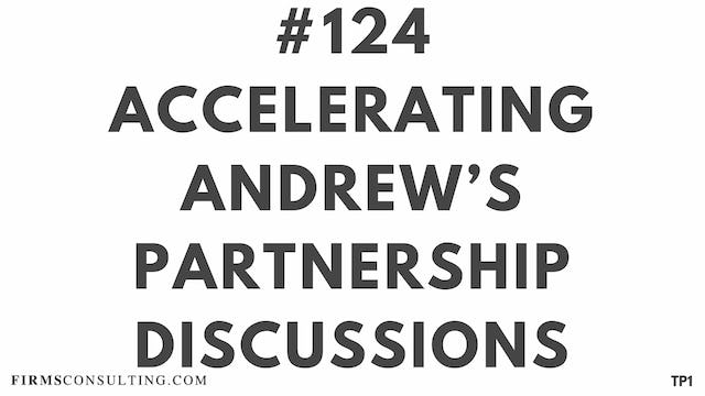 124 107 TP1 Accelerating Andrews partnership discussions