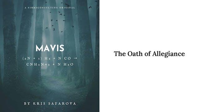 003 Mavis Oath Of Allegiance