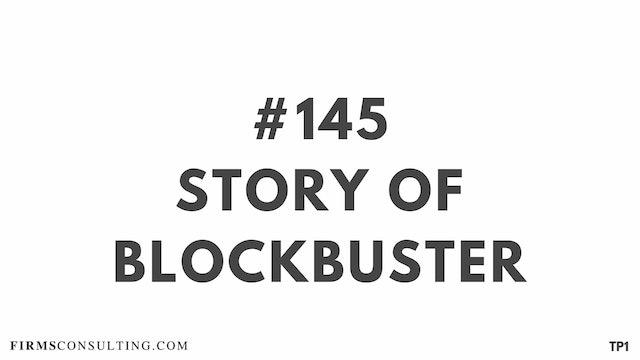 145 113 TP1 Story of Blockbuster