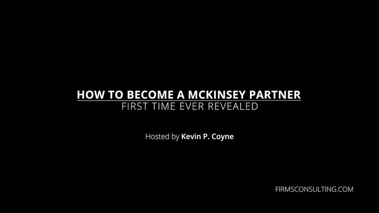 How to become a McKinsey Partner, First Time Revealed