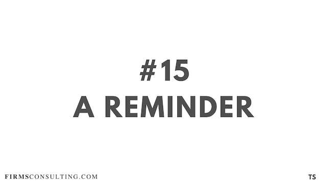 15 TS 14 A reminder
