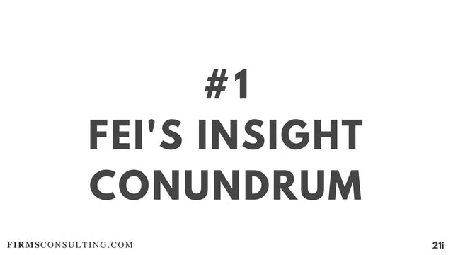 1 21D I Fei's Insight Conundrum