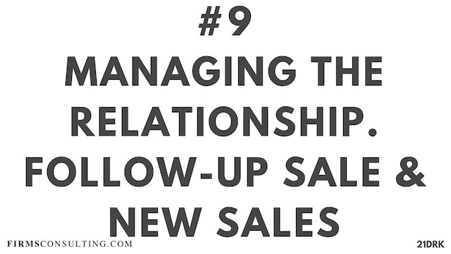 9 21D PS Managing the relationship - followup sale & new sales