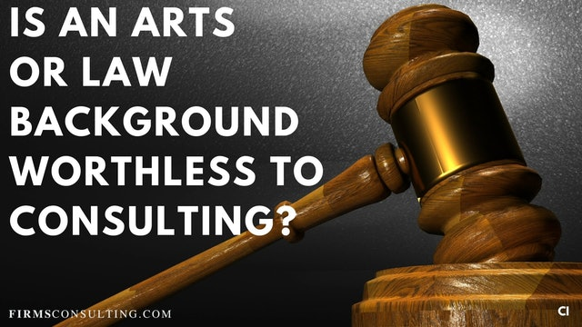 348 FCI Q&A #4 Is an arts and law background worthless to consulting?