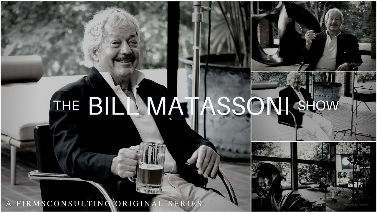 The Bill Matassoni Show