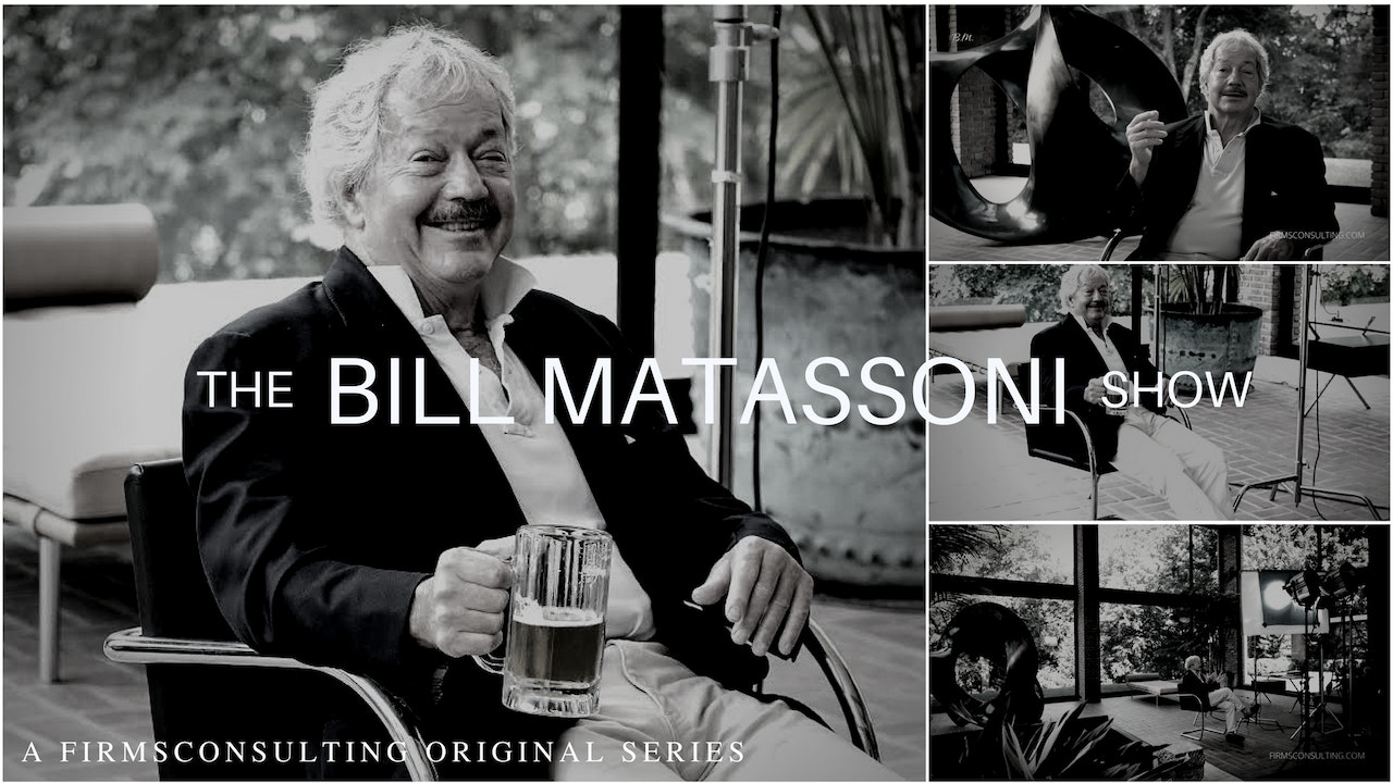 The Bill Matassoni Show