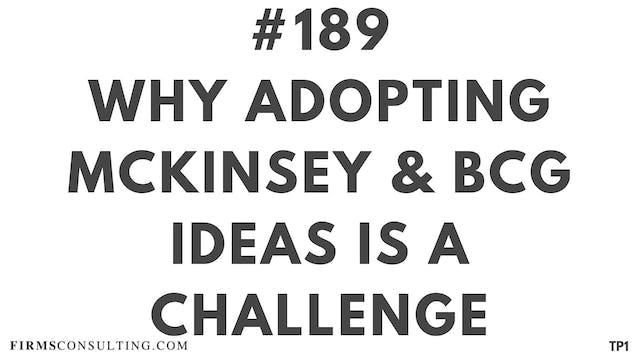 189 115.3.2 TP1 why adopting McKinsey and BCG ideas is a challenge