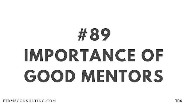 89 BAR 19.17 Importance of good mentors