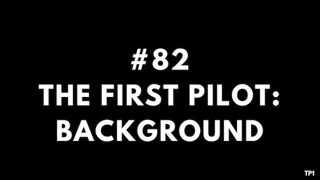 82 TP1 The first pilot- background