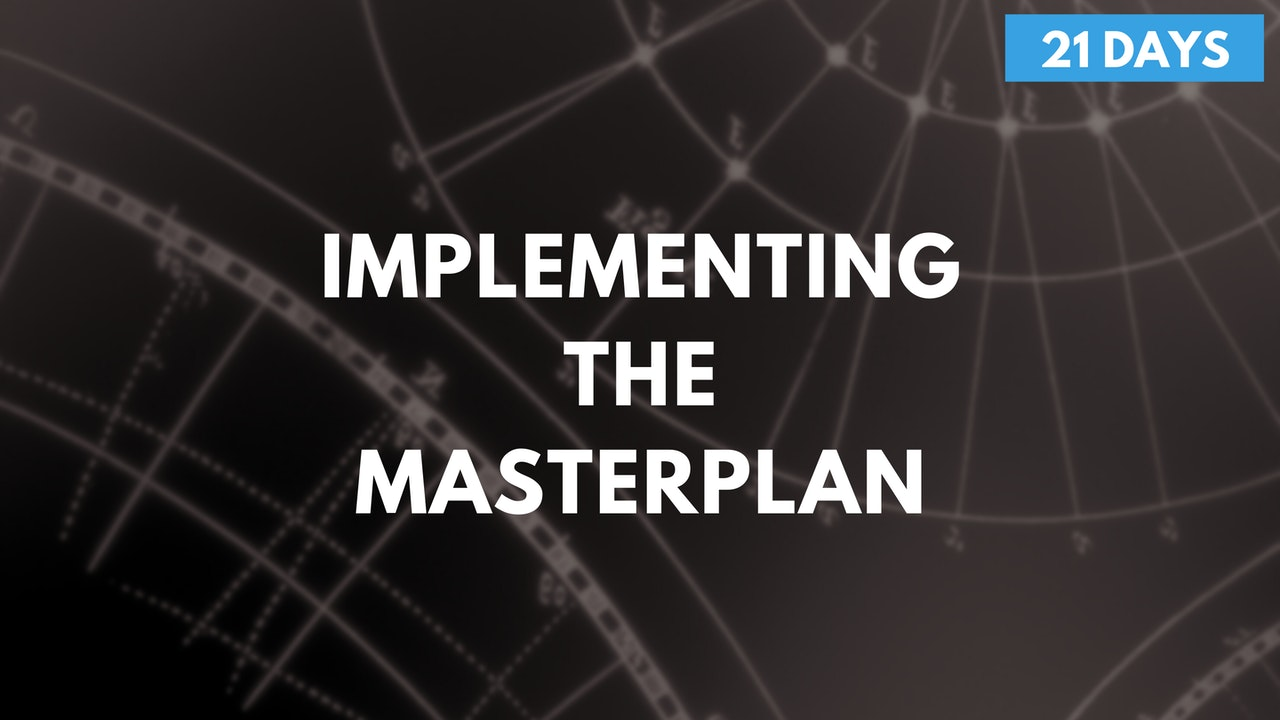 Implementing The MasterPlan Program