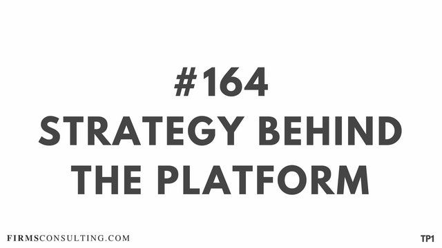 164 113.20 TP1 Strategy behind the platform