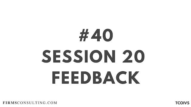 40 TCOIV Sizan. Session 20 feedback