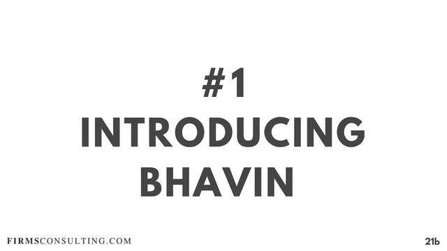 1 21D RC Introducing Bhavin