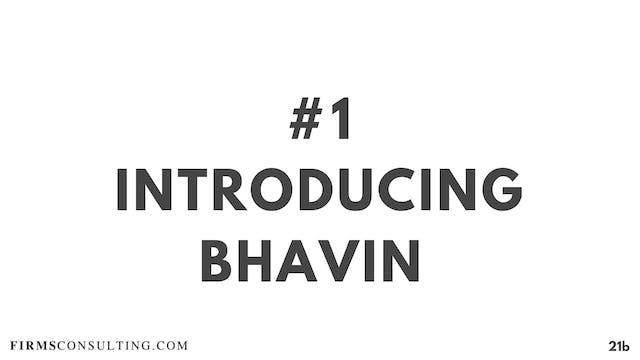 1 21D RC Introducing Bhavin