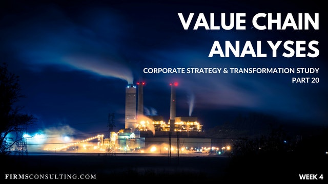 CS&T P20 W4 The  Value Chain Analyses