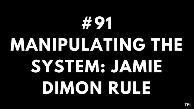 91 82 10 TP1 Manipulating the system. Jamie Dimon rule