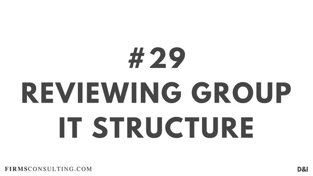 29 D&IT Reviewing group IT structure