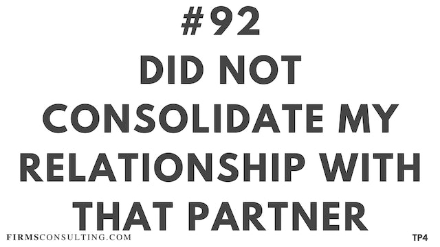 92 TP4 1 BAR 19.20 Did not consolidate my relationship with that partner