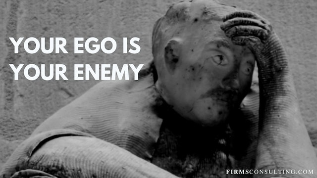 338 FCI your ego is your enemy