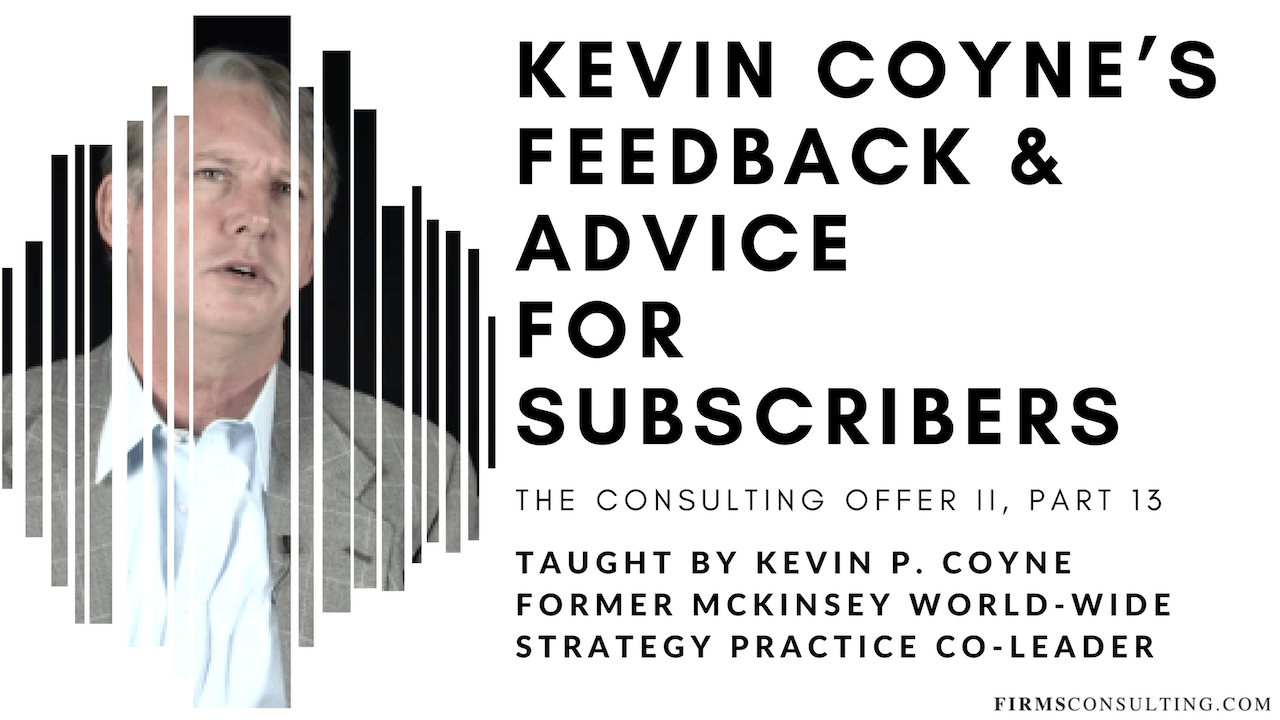 The Consulting Offer 2: 13 Partners' Feedback & Advice for Subscribers