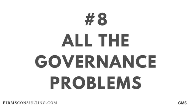 8 GMS P1 All the governance problems