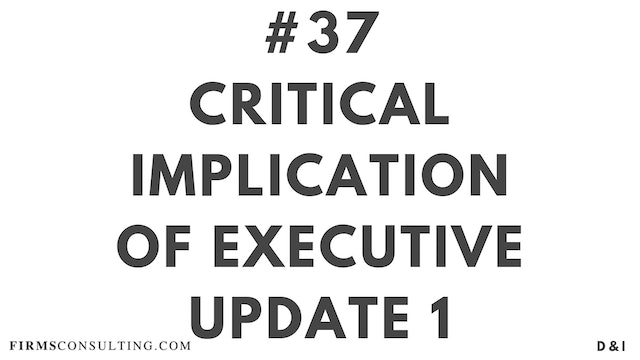 37 D&I Critical implication of executive update 1