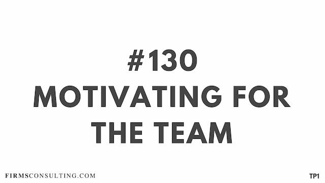130 112.2 TP1 Motivating for the team