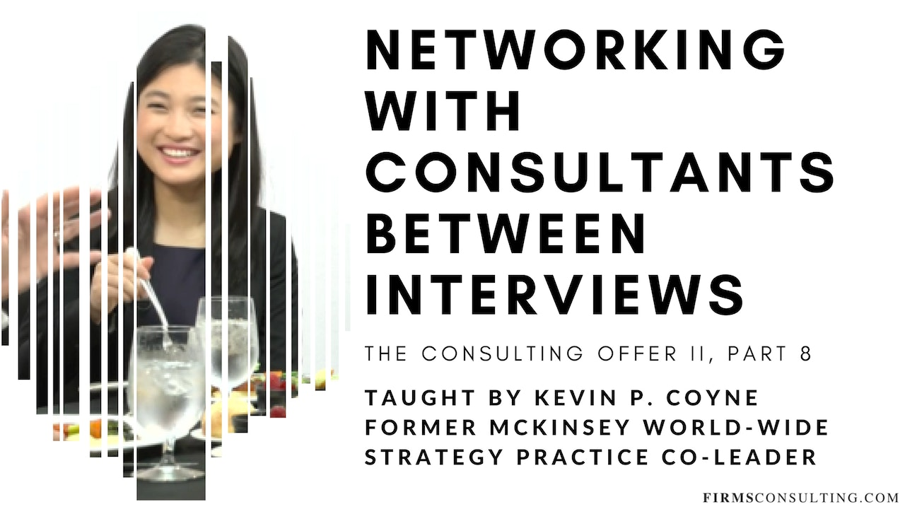 The Consulting Offer 2: 8 Networking Lunch with Partner
