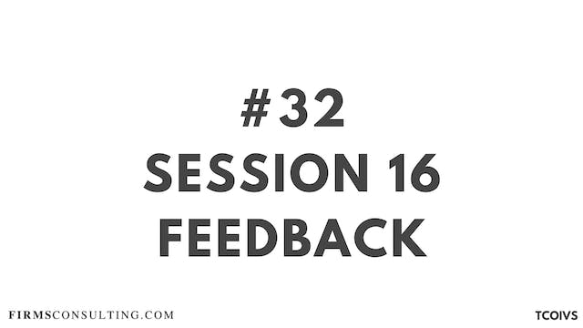 32 TCOIV Sizan. Session 16 feedback