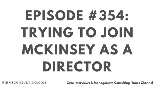 354 FCI Trying to join McKinsey as a Director