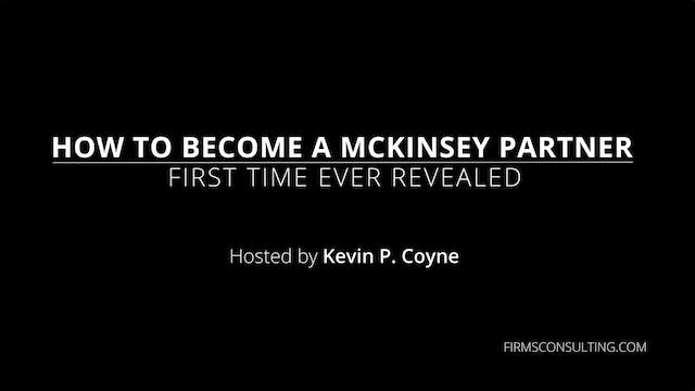How to become a McKinsey Partner, First Time Revealed (Full Program)