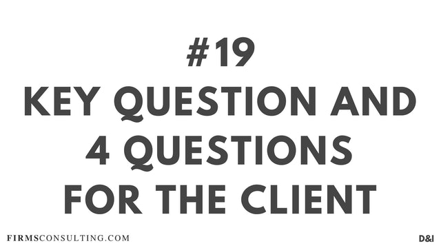 19 D&IT Key question and 4 Questions for the client