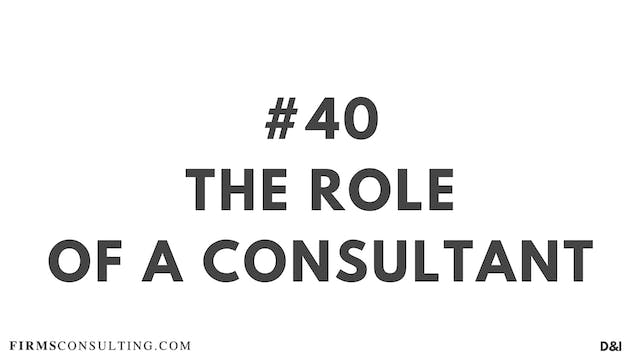 40 D&I The role of a consultant