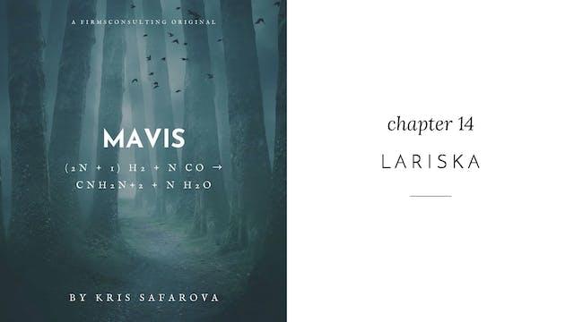 017 Mavis Chapter 14 Lariska