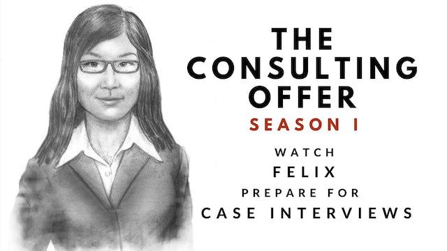 1 The Consulting Offer, Season I, Felix's Session 1 Video Diary
