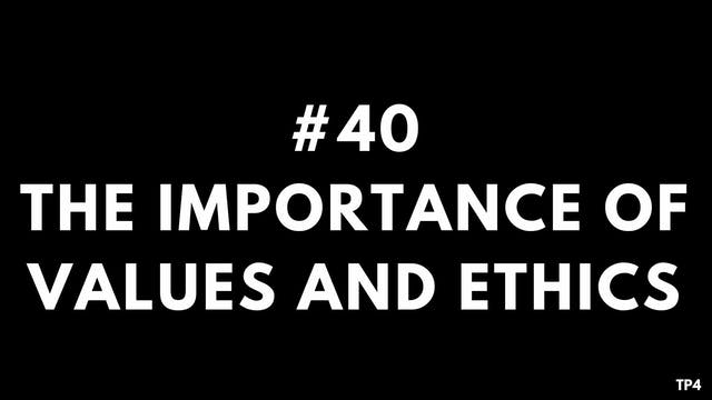40 BAR4 TP4 The importance of values ...