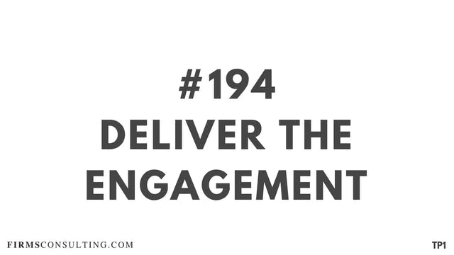 194 115.3.7 TP1 Deliver the engagement