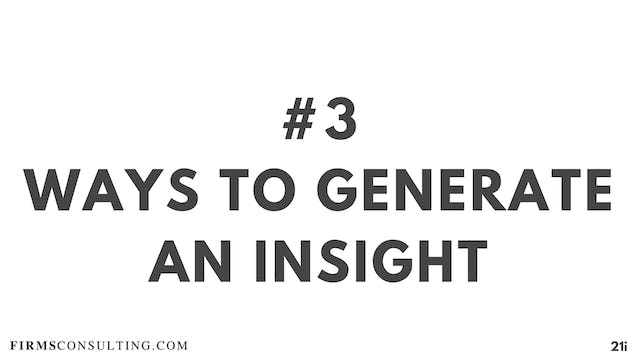3 21D I 2 ways to generate an insight